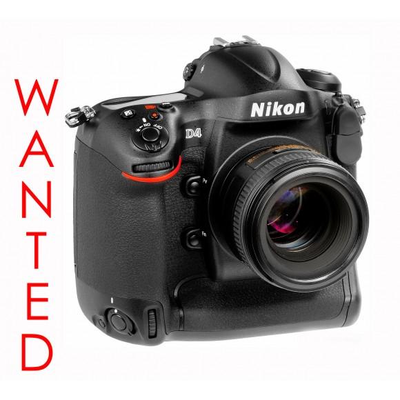 Wanted: Nikon D4 Bodies